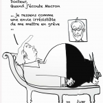 "© Patrick Pinter - ""Dottore, quando ascolto Macron, sento come una voglia irresistibile di fare sciopero"" - Doctor, when I hear Macron i feel an irresistible will to go on strike"""