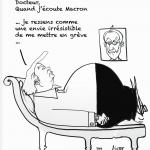 """© Patrick Pinter - """"Dottore, quando ascolto Macron, sento come una voglia irresistibile di fare sciopero"""" - Doctor, when I hear Macron i feel an irresistible will to go on strike"""""""